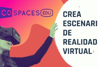 Entornos 3D, RA y RV con CoSpaces